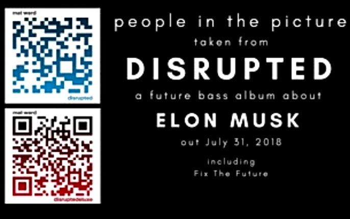 Album2 Disrupted_for_Elon_Music_Musik_Musk2018_MWard_OZ